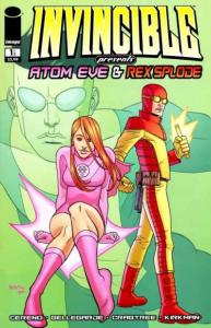 Invincible Presents Atom Eve & Rex Splode #1, NM (Stock photo)