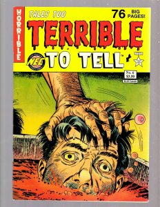 Tales Too Terrible To Tell # 6 VF+ New England Comics Press Horror Stories J24