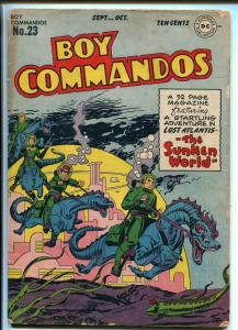 BOY COMMANDOS #23 1947-DC-SCI-FI-ATLANTIS-SIMON & KIRBY ART-good minus