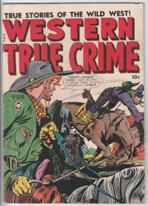 Western True Crime #4 (Feb-49) FN+ Mid-High-Grade Quantril, The Daring Delaney's
