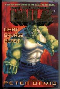 Incredible Hulk: What Savage Beast hardcover Peter David