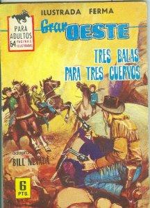 Gran Oeste numero 316: tres balas para tres cuervos