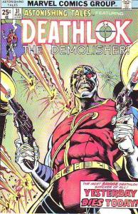 Astonishing Tales #31 (Aug-75) VF High-Grade Deathlok the Demolisher