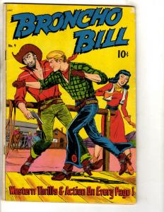 Bronco Bill # 9 FN Golden Age Western Series Comic Book ANC Cowboys JL14