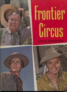 Frontier Circus 1961-UK printing-Chill Wills-John Derek-TV series-FN