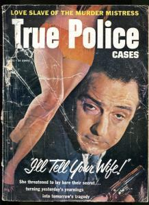 TRUE POLICE CASES-4/5/57-HOPHEAD-CRIMELIGHT-SEX MURDERS FR
