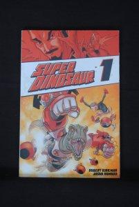 Super Dinosaur 1, Robert Kirkman