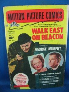 MOTION PICTURE COMICS 113 VG WALK EAST ON BEACON PHOTO CVR 1952