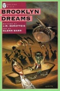 Brooklyn Dreams Vol. 3 DeMatteis Barr - Paradox Press - 1995