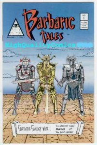 BARBARIC TALES #1, NM, Pyramid,Warriors, Mark Paniccia, more indies in store
