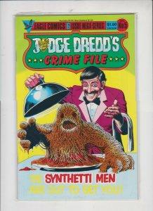JUDGE DREDD'S ***CRIME FILE*** #5  1985  EAGLE  COMICS / UNREAD / HIGH