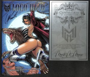 Loco Hero Kickstarter Edition #1 NM/M 9.8 Signed by Monte Moore with COA!