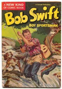 Bob Swift Boy Sportsman #1 1951-Fawcett-Norman Saunders FN-