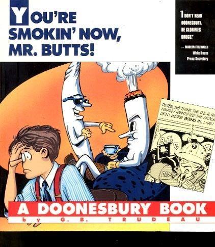 DOONESBURY BOOK-YOU'RE SMOKIN' NOW...