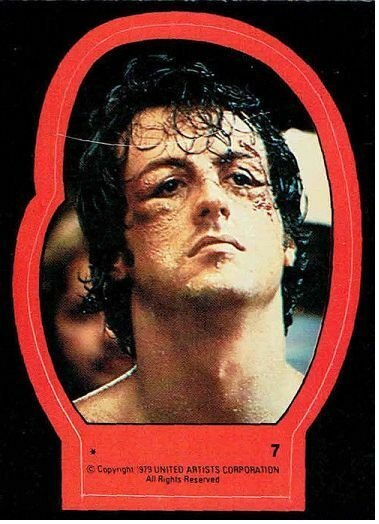 1979 Topps Rocky II Sticker #7 Rocky Balboa > Stallone > Italian Stallion