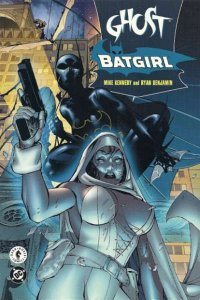 Ghost/Batgirl Trade Paperback #1, NM (Stock photo)