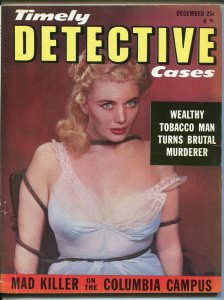 Timely Detective Cases Magazine December 1952- Walter B Gibson- Mad Killer F/VF