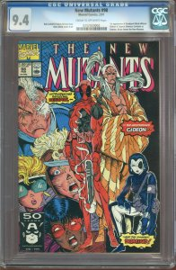 The New Mutants #98 (1991) CGC Graded 9.4 - First Appearance of Deadpool