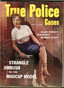TRUE POLICE CASES-MARCH/1954-STRANGLE AMBUSH-JERSEY ROSE-RAPIST SLAYER FR/G