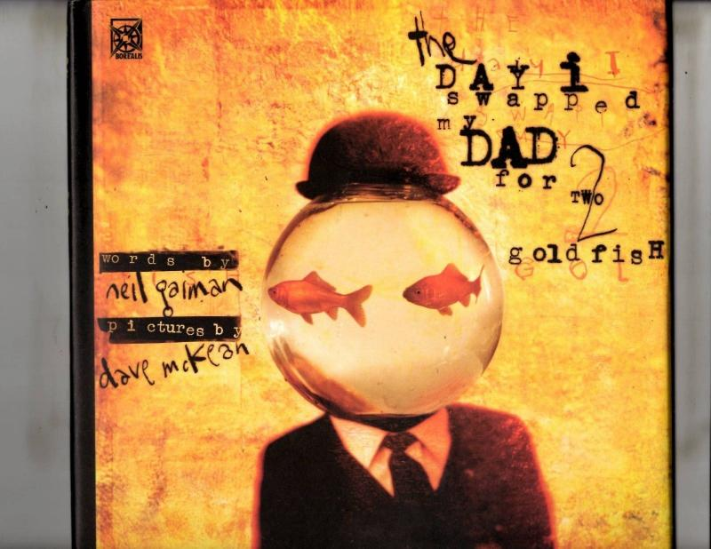 The Day I Swapped My Dad For 2 Goldfish Borealis HARDCOVER Graphic Novel 1st JS1