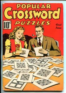 POPULAR CROSSWORD PUZZLES #1-2/1941-PRE WWII-UNWORKED-SOUTHERN STATES-fn minus