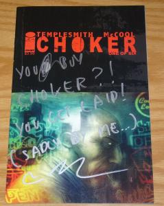 Choker #1 VF/NM ben templesmith art - comic signed by mccool with funny message
