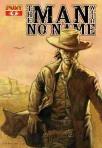Man With No Name, The (Vol. 1) #9A VF/NM; Dynamite   save on shipping - details