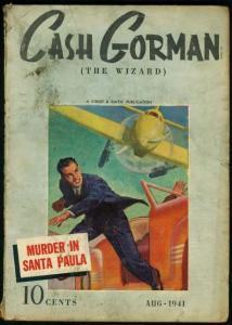 CASH GORMAN (THE WIZARD) 1941 AUG-STREET & SMITH PULP VG