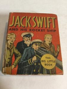 Jack Swift And His Rocket Ship Gd Good 2.0 Big Little Books 1102
