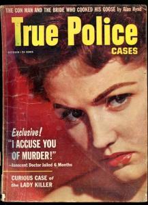 TRUE POLICE CASES-10/1958-POLICE DRAGNET-B GIRLS-RENEGADE REBELS-LADY KILLER G