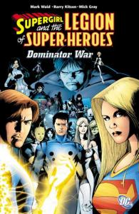 Supergirl and the Legion of Super-Heroes Domination War TPB #1, NM- (Stock ph...
