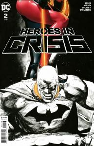 Heroes In Crisis #2 Final Printing Variant (DC, 2019) NM