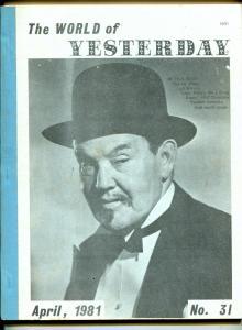 World of Yesterday #31 4/1981-Charlie Chan-Capt Billy's Whiz Bang-VG