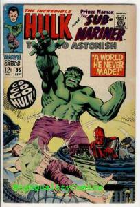 TALES To ASTONISH #95, FN, Sub-Mariner, Hulk, Monster, 1967, Bill Everett