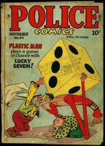POLICE COMICS #84 1948-PLASTIC MAN-SPIRIT-DICE-ARAB G-