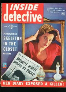 INSIDE DETECTIVE MARCH 1944-BRUNETTE BEAUTY-TRUE CRIME- VG