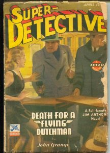 Super-Detective 4/1943-WWII era-Jim Anthony story-John Grange-hero pulp-G