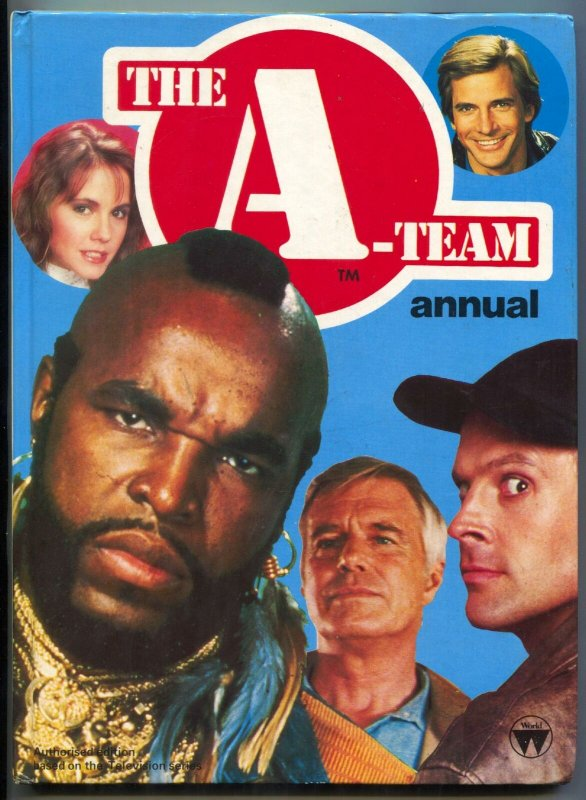 The A-Team Annual 1985- Mr T- Peppard- published in UK