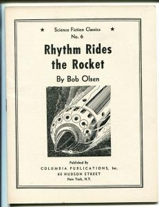 Science Fiction Classics #6 1930's-giveaway pulp-Rhythm Rides The Rocket-VF