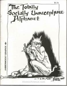 Totally Socially Unacceptable Alphabet, The #1 VF/NM; Jabberwocky | save on ship