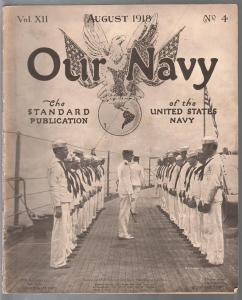 Our Navy 8/1918-WWI eras magazine-historic-rare-pix-info-VG