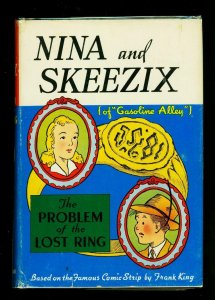 Nina and Skeezix: The Problem of the Lost Ring Hardcover w/ dust jacket