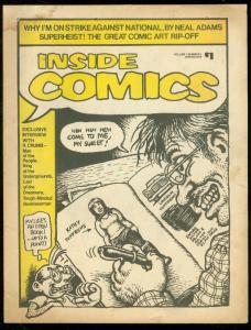 INSIDE COMICS #1 1974-ROBERT CRUMB-NEAL ADAMS-ART RIP-O G