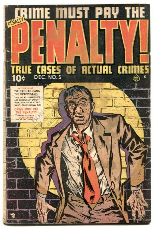 Crime Must Pay The Penalty #5 1948- Golden Age G