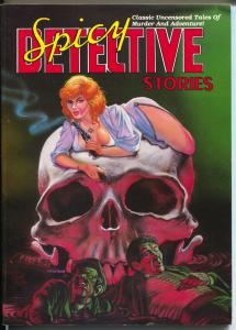 Spicy Detective Stories #1 1989-hlurid pulp reprints-original illustrations-VF
