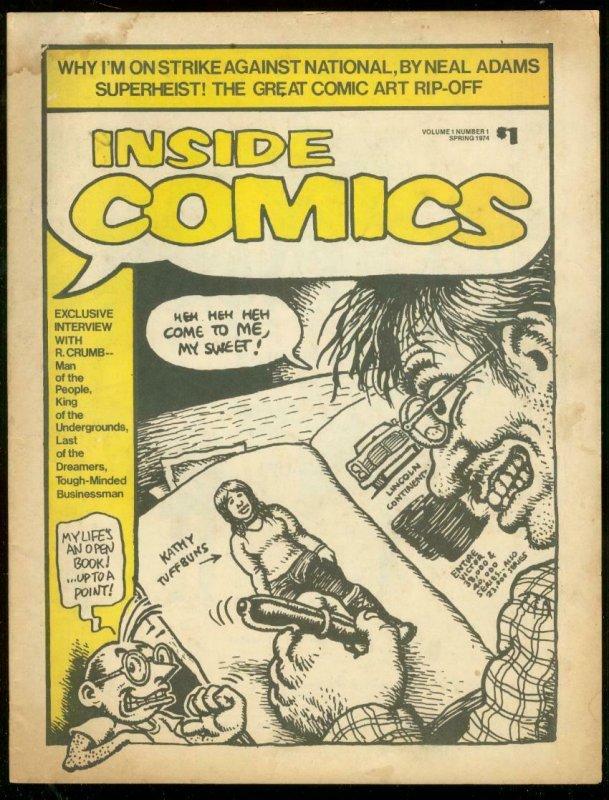 INSIDE COMICS #1 1974-ROBERT CRUMB-NEAL ADAMS-ART RIP-O G