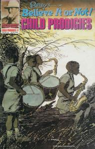 Ripley's Believe It or Not!: Child Prodigies #1 VF/NM; Schanes | save on shippin