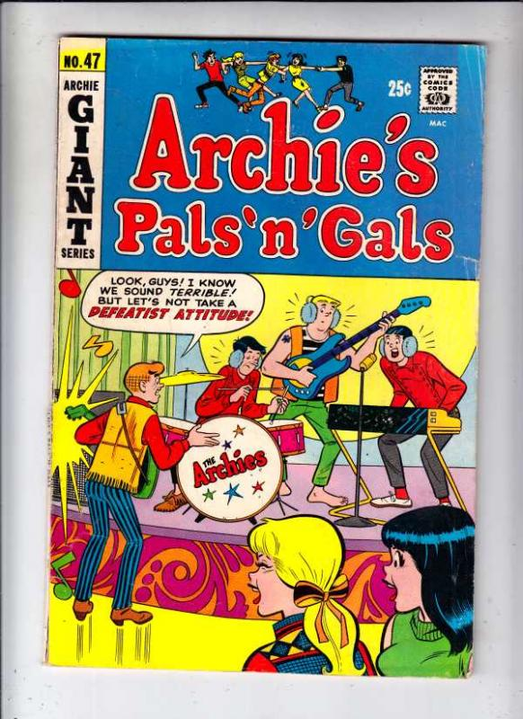 Archie's Pals 'n' Gals #47 (Aug-67) VG+ Affordable-Grade Archie, Betty, Veron...