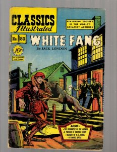 Classics Illustrated # 80 VG HRN # 79 Gilberton Comic Book White Fang 1st JK7