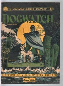 Croydon Award Mystery 1946-Dogwatch-hodded menace cover-Dan Barry-FN